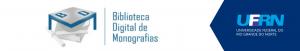 [descrição da imagem] Botão do site da Biblioteca Digital de Monografias da UFRN [fim da descrição da imagem]